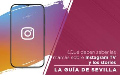 ¿Qué deben saber las marcas sobre Instagram TV y los stories?