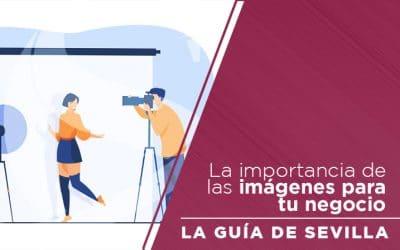 La importancia de las imágenes para tu negocio.