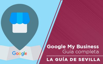 Guía completa de Google My Business (2020) con vídeo