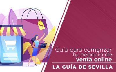 Guía para comenzar a Vender por Internet con tu E-commerce