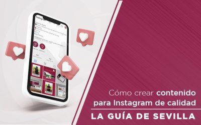 Cómo crear contenido para Instagram de calidad