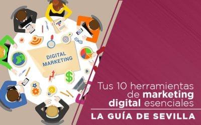 Tus 10 Herramientas de Marketing Digital esenciales